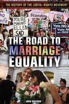 The Road to Marriage Equality, ed. , v.