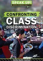 Confronting Class Discrimination, ed. , v.