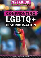 Confronting LGBTQ+ Discrimination, ed. , v.