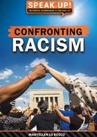 Confronting Racism, ed. , v.