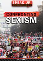 Confronting Sexism, ed. , v.