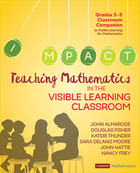 Teaching Mathematics in the Visible Learning Classroom, Grades 3-5, ed. , v.
