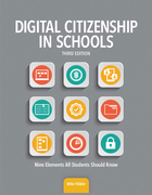 Digital Citizenship in Schools, ed. 3, v.