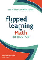 Flipped Learning for Math Instruction, ed. , v.