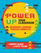 Power Up Your Classroom, ed. , v.