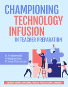 Championing Technology Infusion in Teacher Preparation, ed. , v.
