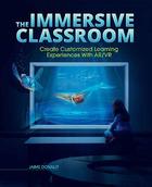 The Immersive Classroom, ed. , v.