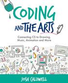Coding and the Arts, ed. , v.
