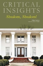 Absalom, Absalom, by William Faulkner