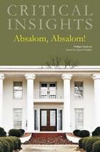 Absalom, Absalom, by William Faulkner
