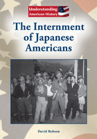 The Internment of Japanese Americans, ed. , v.