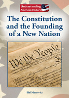 The Constitution and the Founding of a New Nation, ed. , v.