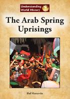 The Arab Spring Uprisings, ed. , v.