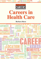 Careers in Health Care, ed. , v.