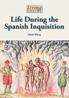 Life During the Spanish Inquisition