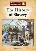 The History of Slavery