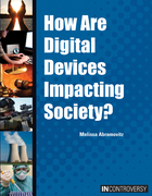 How Are Digital Devices Impacting Society?, ed. , v.
