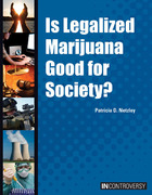 Is Legalized Marijuana Good for Society?, ed. , v.