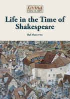 Life in the Time of Shakespeare, ed. , v.
