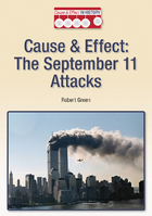 Cause & Effect: September 11 Attacks, ed. , v.