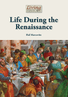 Life During the Renaissance, ed. , v.