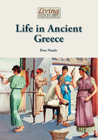 Life in Ancient Greece, ed. , v.