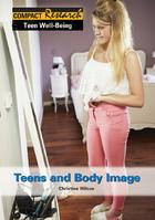 Teens and Body Image, ed. , v.