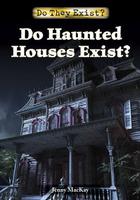 Do Haunted Houses Exist?, ed. , v.