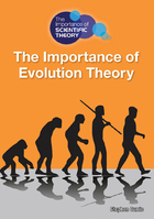 The Importance of Evolution Theory