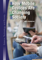 How Mobile Devices Are Changing Society, ed. , v.