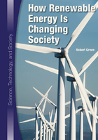 How Renewable Energy Is Changing Society, ed. , v.
