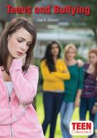 Teens and Bullying, ed. , v.