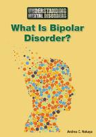 What Is Bipolar Disorder?, ed. , v.