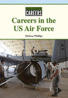 Careers in the US Air Force, ed. , v.