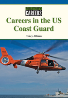 Careers in the US Coast Guard, ed. , v.