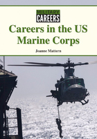 Careers in the US Marine Corps, ed. , v.