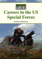 Careers in the US Special Forces, ed. , v.