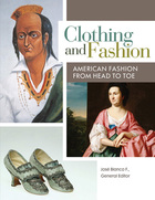 Clothing and Fashion, ed. , v.