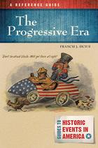 The Progressive Era, ed. , v.
