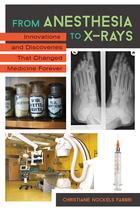 From Anesthesia to X-Rays, ed. , v.
