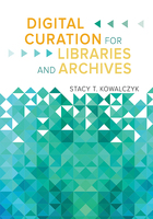 Digital Curation for Libraries and Archives, ed. , v.