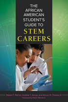 The African American Student's Guide to STEM Careers, ed. , v.