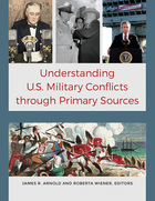 Understanding U.S. Military Conflicts through Primary Sources