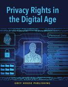 Privacy Rights in the Digital Age, ed. , v.
