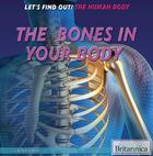 The Bones in Your Body, ed. , v.