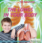 The Lungs in Your Body, ed. , v.
