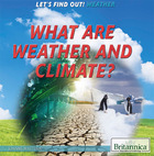 What Are Weather and Climate?, ed. , v.