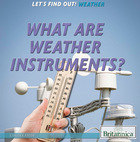 What Are Weather Instruments?, ed. , v.