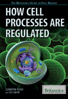 How Cell Processes Are Regulated, ed. , v.