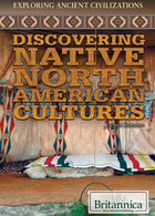Discovering Native North American Cultures, ed. , v.